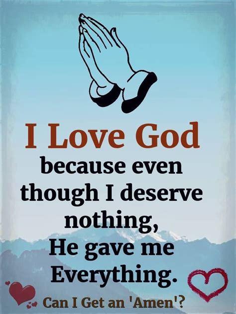 love god     deserve   gave   pictures