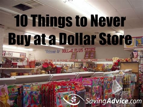 Things To Buy From An Store by 10 Things To Never Buy At A Dollar Store Saving Advice