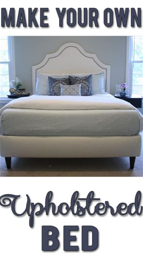 How To Make Your Own Bed Frame 17 Best Ideas About Upholstered Beds On Upholstered Bed Frame Transitional Beds And
