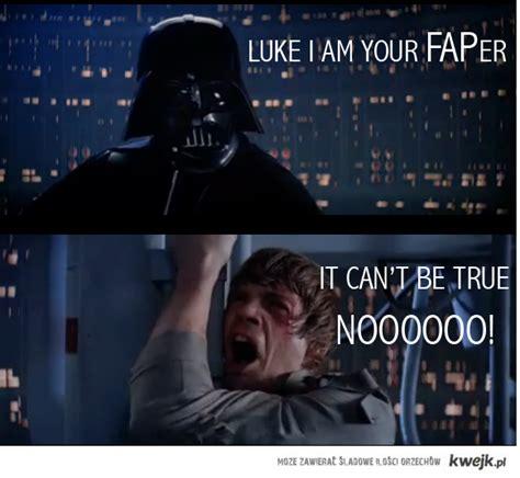 I Am Your Father Meme - luke i am your father meme memes