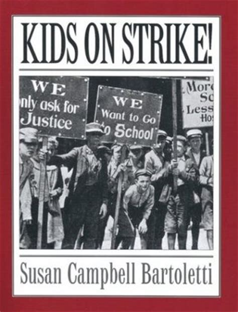 strike books on strike by susan cbell bartoletti reviews