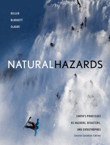 natural hazards earth s processes as hazards disasters and catastrophes books a la carte edition 4th edition ebook natural hazards earth s processes as hazards disasters