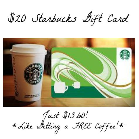 Starbucks Gift Card 20 - hot 20 starbucks gift card for just 13 60 like getting a free coffee