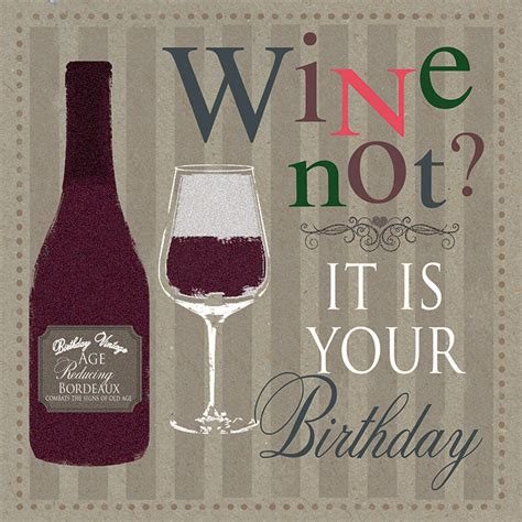 wine birthday wine not its your birthday