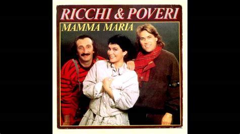 mamma ricchi e poveri testo ricchi e poveri mamma lyrics