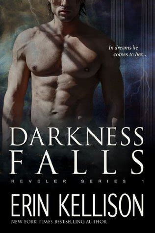 darkness falling andromedan book two books darkness falls reveler 1 by erin kellison reviews