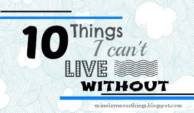 7 Bands I Cant Live Without by Im A Proud Crafter 10 Things I Can T Live Without