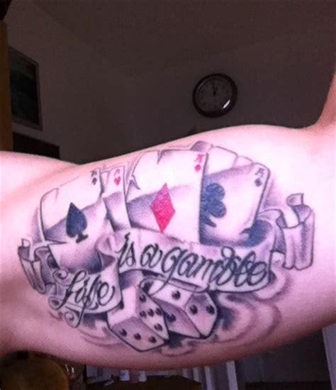 tattoo of life is a gamble gamble tattoos und gamblebilder