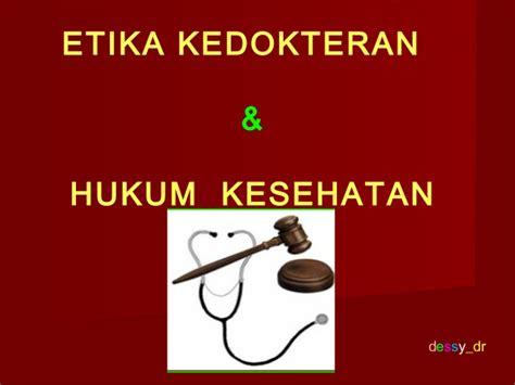 Etika Dan Hukum Kesehatan Buku Hukum etika dan hukum kedokteran