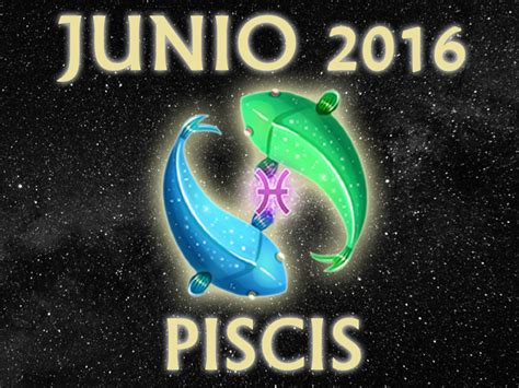 piscis 2016 amor piscis 2016 anual horoscopo piscis febrero 2016 semanal