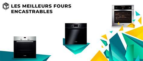 Comparatif Four Encastrable Pyrolyse Chaleur Tournante 2045 by Four Encastrable Meilleur De L 233 E Notre Comparatif