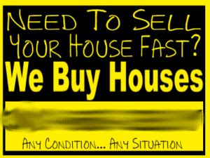 we buy houses signs we like to buy houses sell your house fast for cash today