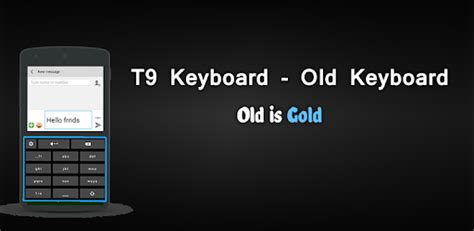 t9 keyboards for android t9 keyboard for pc