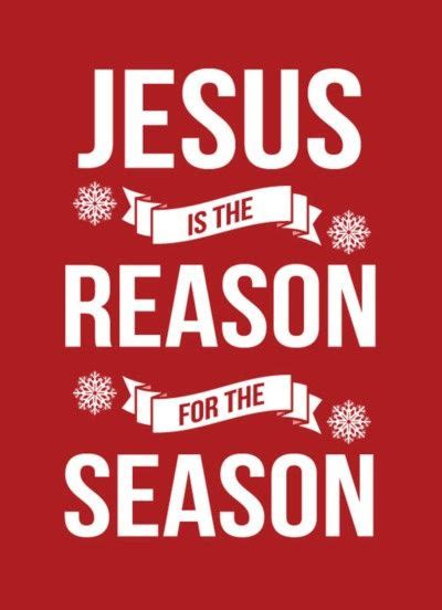 jesus is the reason for the season quotes 471 best images about sprit of quotes on jesus is printables
