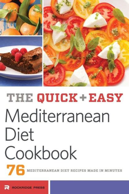 sle of mediterranean diet and easy mediterranean diet cookbook 76 mediterranean diet recipes made in minutes by