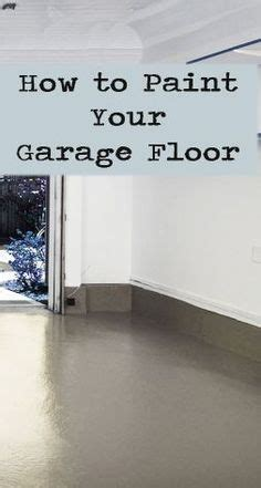 Paint Your Garage Floor 1000 Ideas About Garage Paint Colors On