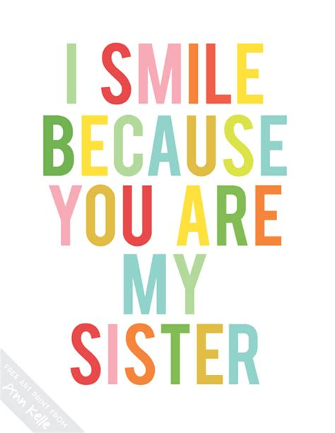 printable quotes sisters because your my sister quotes quotesgram