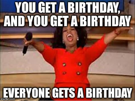 Oprah You Get A Car Meme - oprah birthday meme funny happy birthday meme