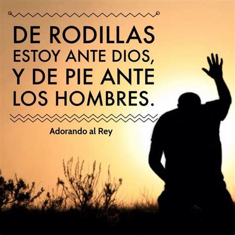 imagenes cristianas orando de rodillas de rodillas estoy ante dios y de pie ante los hombres
