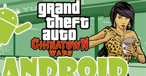 gta chinatown wars apk gta chinatown wars para android apk datos sd