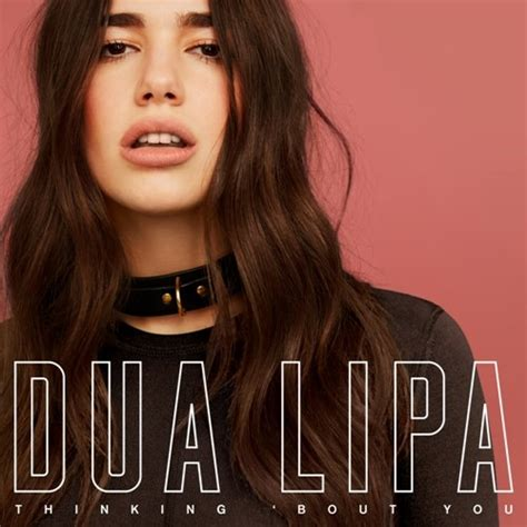 dua lipa discography dua lipa thinking bout you reviews album of the year