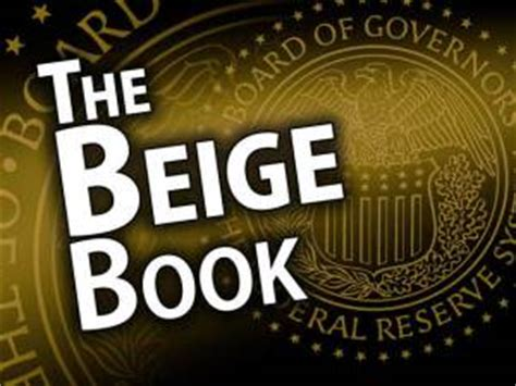 beige book report july fed beige book up investment news today