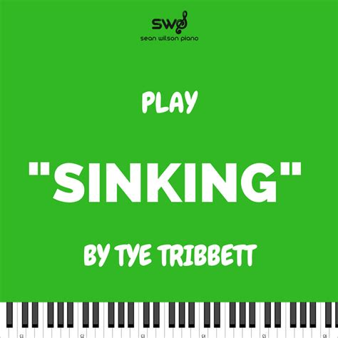 How To Play Sinking On Piano by How To Play Sinking By Tye Tribbett Wilson