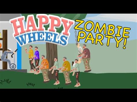 happy wheels zombies full version zombie party happy wheels madness youtube