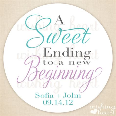 sweet sayings for bridal shower favors thank you favor sticker sweet ending to a new beginning buffet bar favor 1 5 or 2