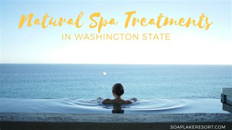 Detox Spas In Washington State by The Best Spa Treatments In Washington State