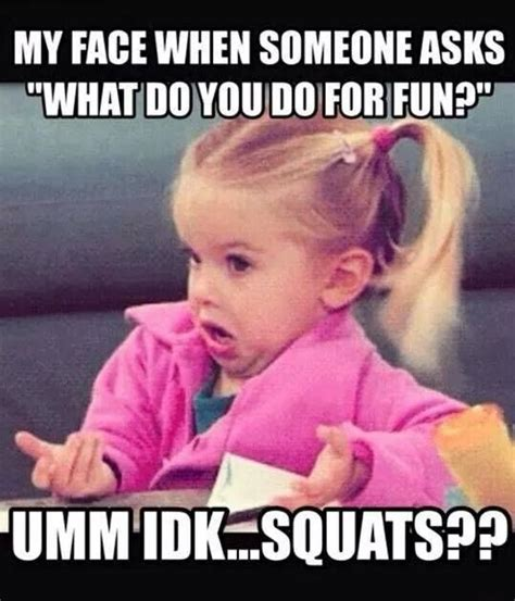 Squat Meme - 11 squats these quotes about weight loss are hilarious