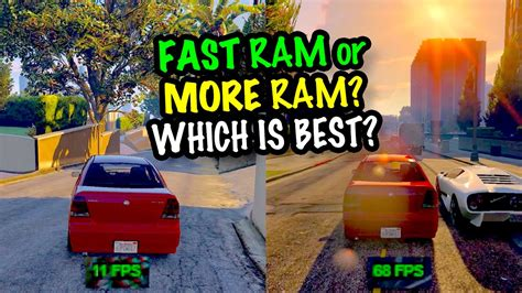 which ram is best for pc more ram or faster ram which is best for gaming gameplay