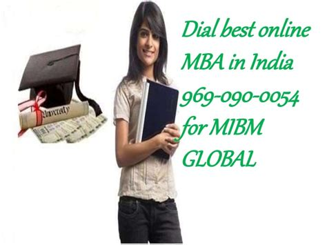 Best International Mba Programs In India by Mibm Global Best Mba In India 969 090 0054 Number