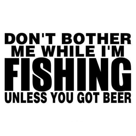fishing quotes best 20 fishing humor ideas on fishing