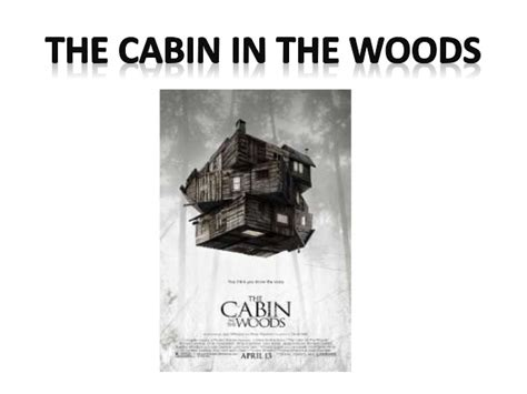 Cabin In The Woods Analysis by The Cabin In The Woods Poster Analysis