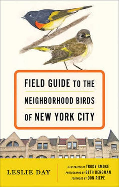 the bitches guide to new york city where to drink shop and hook up in the city that never sleeps books bol field guide to the neighborhood birds of new