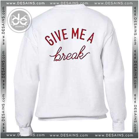 Sweater Give Me A White buy sweatshirt give me a sweater womens and sweater mens