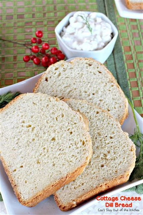 Cottage Cheese Dill Bread by Cottage Cheese Dill Bread Can T Stay Out Of The Kitchen