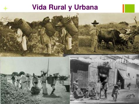 imagenes de la vida rural y urbana tema 5 porfiriato