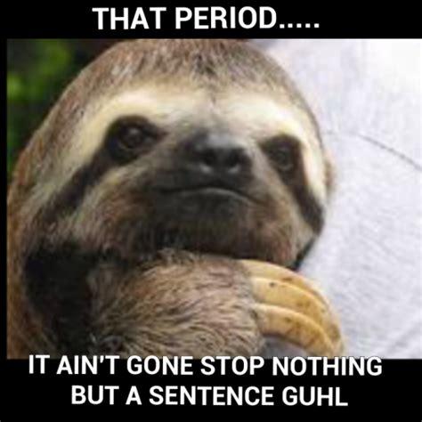 Creepy Sloth Meme - creepy sloth on tumblr