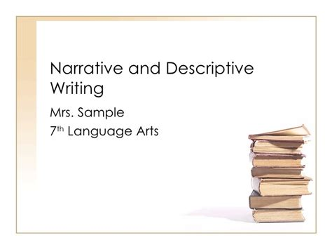 Writing A Narrative Essay Powerpoint by Narrative And Descriptive Writing Ppt