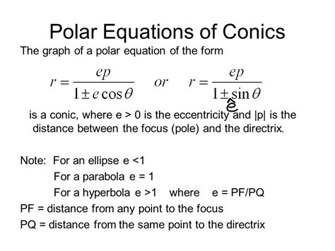 conic sections in polar coordinates polar form of conic sections ppt download
