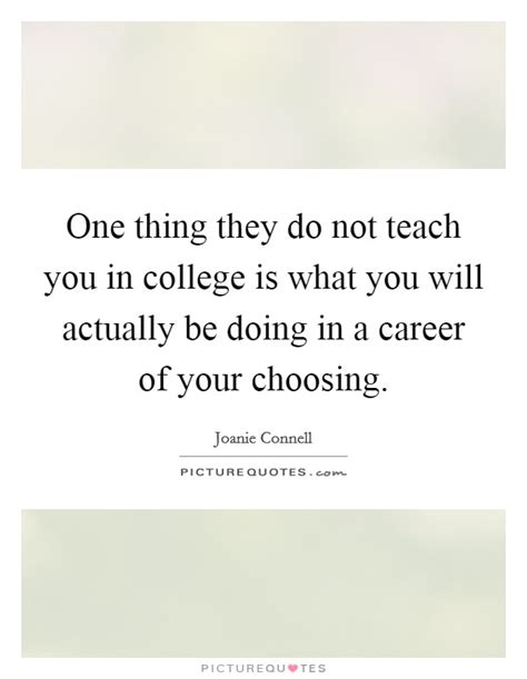 what they did not teach you in nephrology choosing career quotes sayings choosing career picture