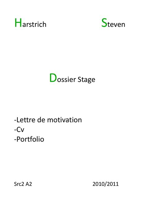 Lettre De Motivation Stage Notaire Stagiaire calam 233 o dossier stage de steven harstrich cv lettre de