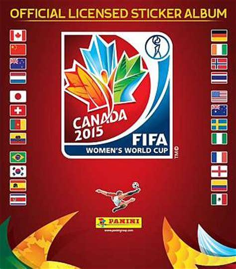 Calendario Mundial Femenino 2015 Mundial F 250 Tbol Femenino Panini Comercializar 225 El 225 Lbum De
