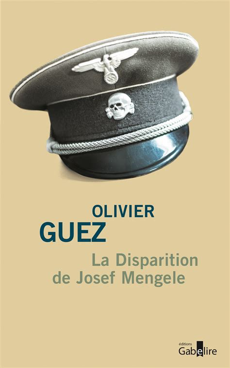la disparition de josef 9782246855873 la disparition de josef mengele editions gabelire