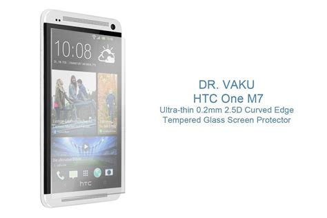 Mak Tempered Glass 2 5d Htc One M7 dr vaku 174 htc one m7 ultra thin 0 2mm 2 5d curved edge