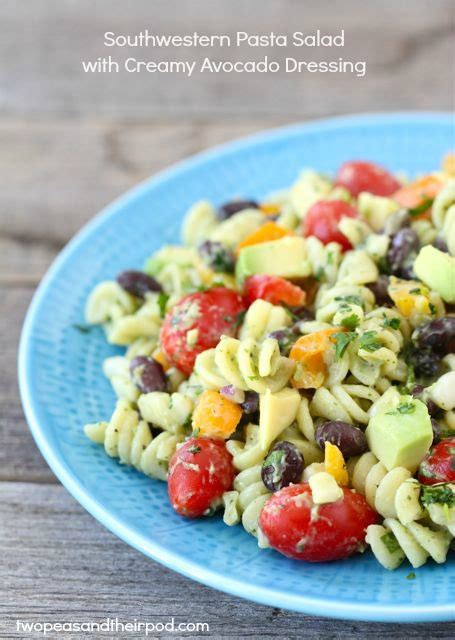 mexican pasta salad with creamy southwestern dressing southwest pasta salad recipe creamy avocado dressing
