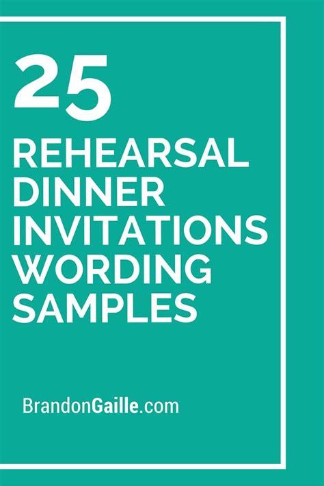 wedding rehearsal dinner invitation wording 25 rehearsal dinner invitations wording sles rehearsal dinner invitations dinner