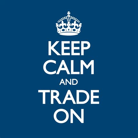 Keep Calm On keep calm and trade on two chumps trading
